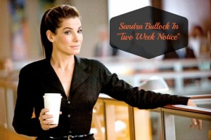 Sandra Bullock - Two Week Notice