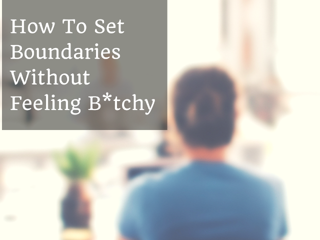 Boundaries: how to set boundaries