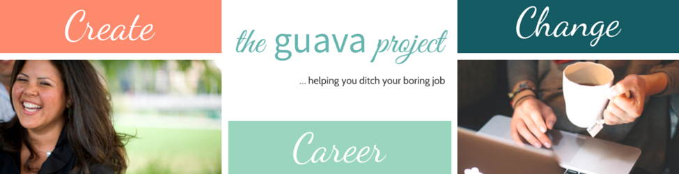 Career Change | The Guava Project